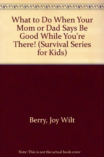 What to Do When Your Mom or: Joy Wilt Berry