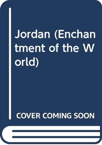 9780516026039: Jordan (Enchantment of the World)