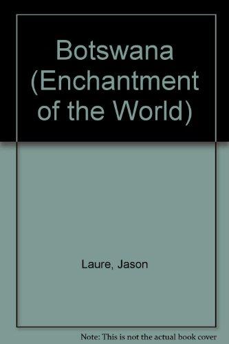 9780516026169: Botswana (Enchantment of the World)
