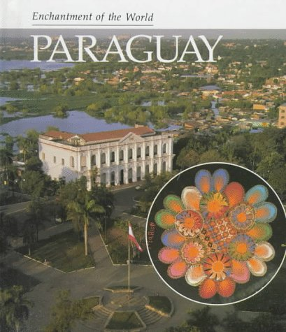 Paraguay (Enchantment of the World): Morrison, Marion
