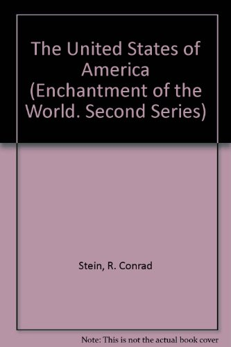 9780516026237: The United States of America (Enchantment of the World Second Series)