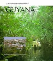 9780516026268: Guyana (Enchantment of the World)