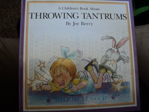 9780516026855: Let's Talk About Throwing Tantrums (Let's Talk About Series)