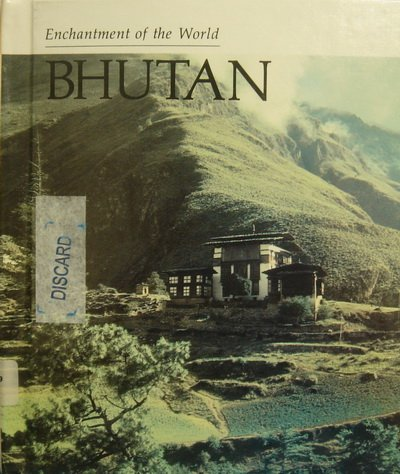 9780516027098: Bhutan (Enchantment of the World)
