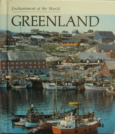 9780516027104: Greenland (ENCHANTMENT OF THE WORLD SECOND SERIES)