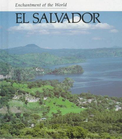 9780516027180: El Salvador (ENCHANTMENT OF THE WORLD SECOND SERIES)