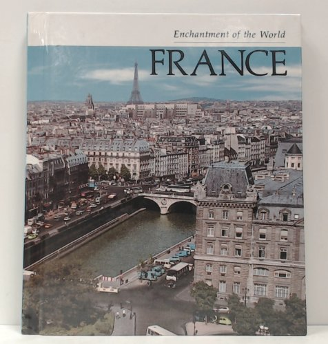 9780516027616: France (Enchantment of the World)