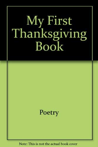 My first Thanksgiving book (My First Holiday: Moncure, Jane Belk