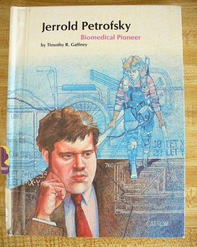 Jerrold Petrofsky: Biomedical Pioneer (People of Distinction Series): Gaffney, Timothy