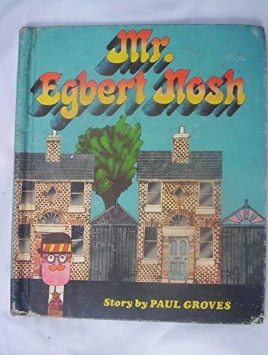 9780516034515: Mr. Egbert Nosh
