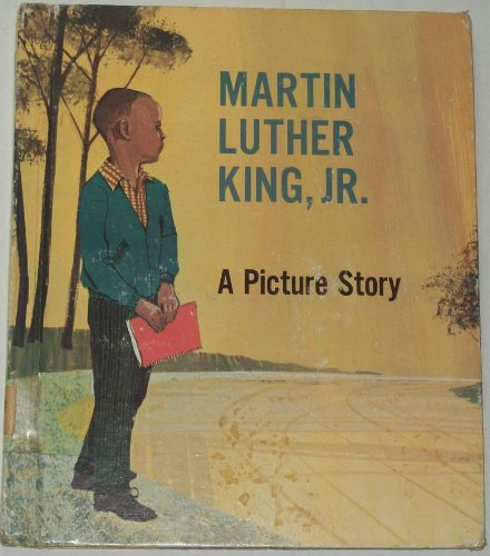Martin Luther King, Jr.: A Picture Story: Margaret Boone-Jones