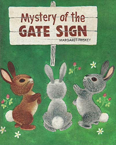 Mystery of the Gate Sign (0516035428) by Margaret Friskey