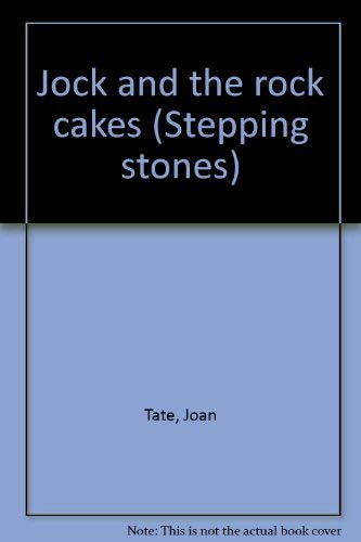 9780516035840: Jock and the rock cakes (Stepping stones)