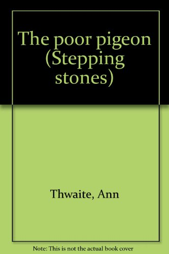 9780516035888: The poor pigeon (Stepping stones)