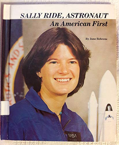 9780516036069: Sally Ride, Astronaut: An American First (Picture-story Biographies)