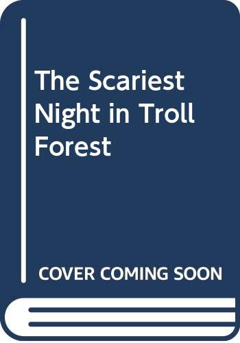The Scariest Night in Troll Forest (0516036130) by Torgersen, Don Arthur; Dunnington, Tom