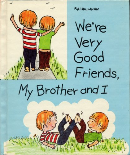 9780516036595: We're very good friends, my brother and I (P. K. Books Values for Life)