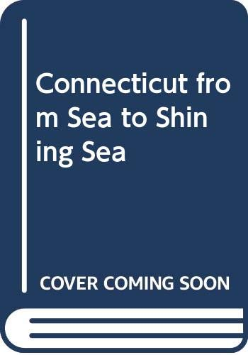 9780516038070: Connecticut from Sea to Shining Sea