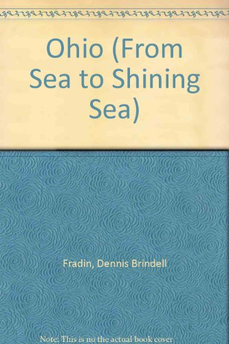 9780516038353: Ohio from Sea to Shining Sea