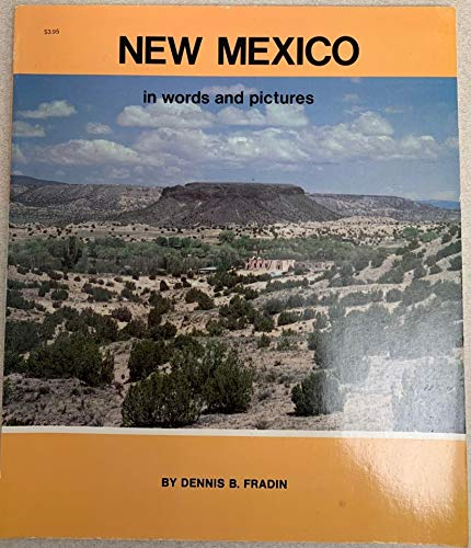 New Mexico in Words and Pictures: Fradin, Dennis B.