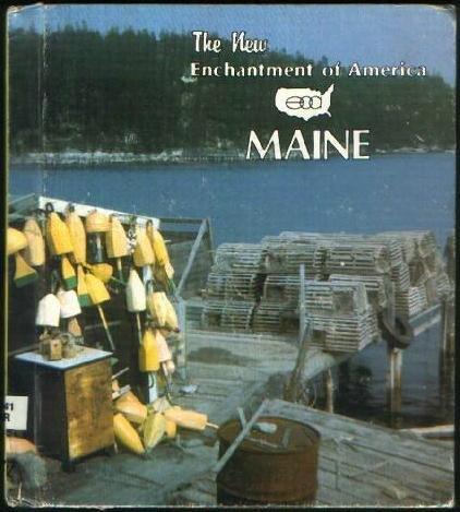 Maine (New Enchantment of America): Carpenter, Allan