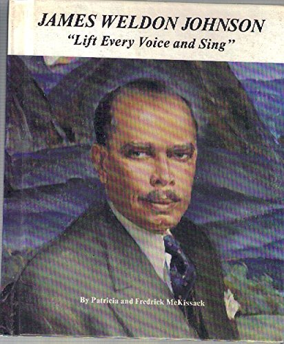 James Weldon Johnson: Lift Every Voice and Sing