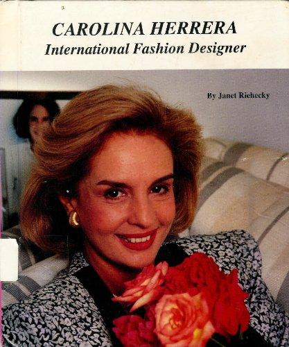 9780516041780: Carolina Herrera: International Fashion Designer (Picture Story Biography)