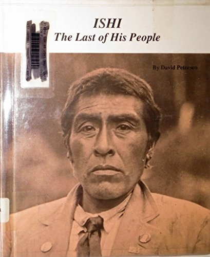 9780516041797: Ishi: The Last of His People (Picture Story Biography)