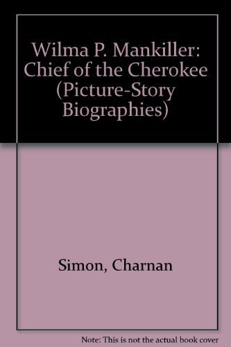 9780516041810: Wilma P. Mankiller: Chief of the Cherokee (Picture-Story Biographies)