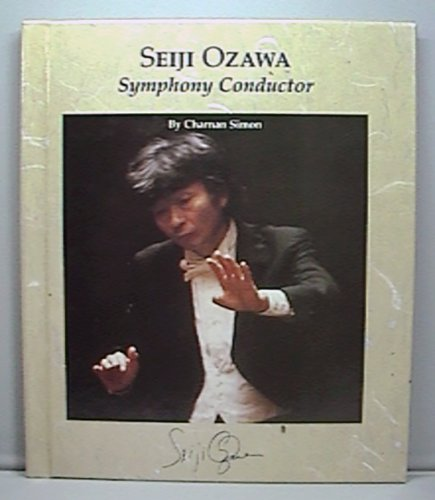 9780516041827: Seiji Ozawa: Symphony Conductor (Picture Story Biography)