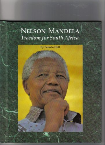 Nelson Mandela: Freedom for South Africa (Picture Story Biography) (9780516041926) by Pamela Dell