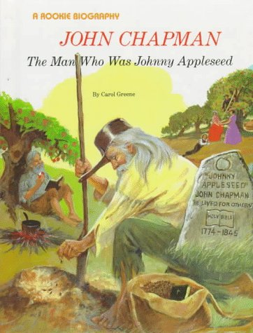 9780516042237: John Chapman: The Man Who Was Johnny Appleseed (Rookie Biography)