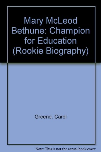 9780516042558: Mary McLeod Bethune: Champion for Education (Rookie Biography)