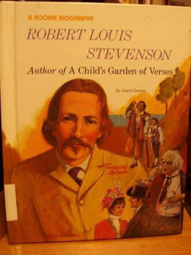 9780516042657: Robert Louis Stevenson: Author of a Child's Garden of Verses (Rookie Biography)