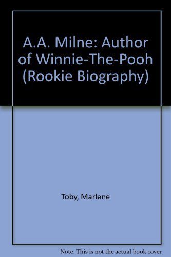 9780516042701: A.A. Milne: Author of Winnie-The-Pooh (Rookie Biography)
