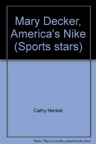 9780516043388: Mary Decker, America's Nike (Sports stars)