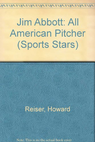 9780516043760: Jim Abbott: All American Pitcher (Sports Stars)
