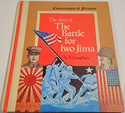 9780516046075: The Story of the Battle for Iwo Jima (Cornerstones of Freedom)