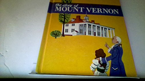 9780516046242: The Story of Mount Vernon