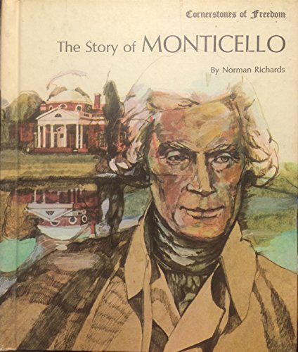 9780516046273: The Story of Monticello