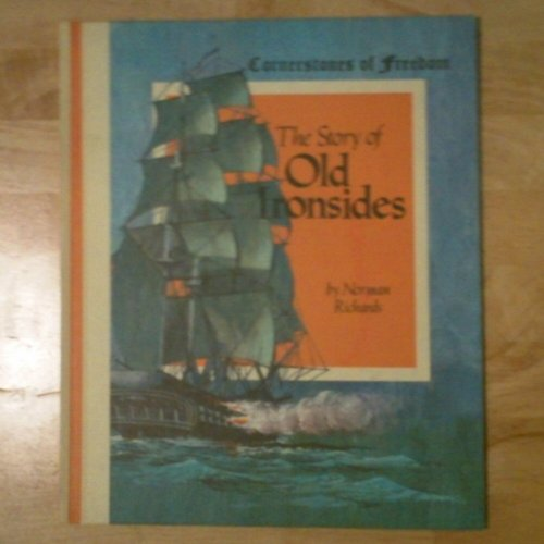 Story of Old Ironsides: Richards, Norman