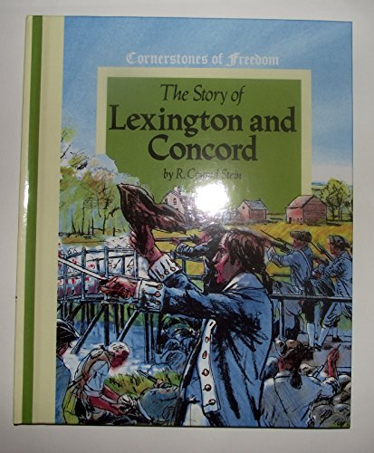 9780516046617: The story of Lexington and Concord (Cornerstones of freedom)