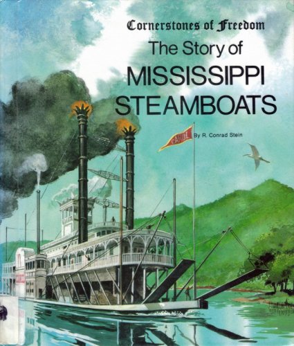 9780516047263: Mississippi Steamboats (Cornerstones of freedom)