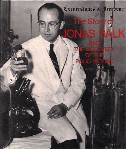 9780516047478: The story of Jonas Salk and the discovery of the polio vaccine (Cornerstones of freedom)