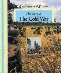 9780516047508: The Story of the Cold War (Cornerstones of Freedom)