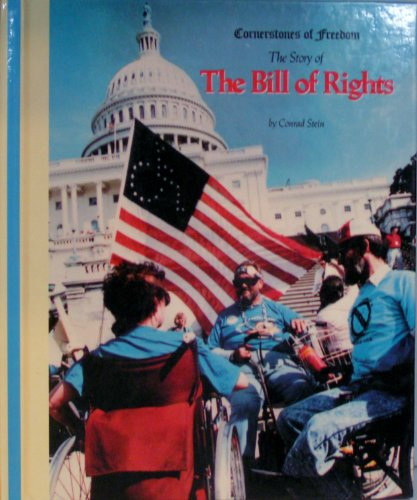 9780516048536: The Bill of Rights (Cornerstones of Freedom Second Series)