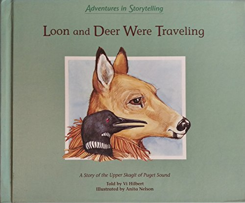 Loon and Deer Were Traveling A Story: HILBERT (Vi)