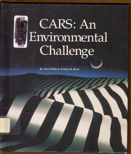9780516055046: Cars: An Environmental Challenge (Saving Planet Earth)