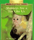9780516060408: Monkeys Are a Lot Like Us (Rookie Read-About Science)
