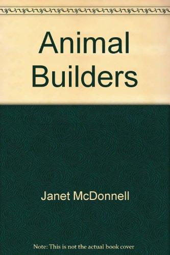 9780516063867: Animal Builders